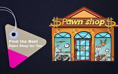 How to Find the Best Pawn Shop for You